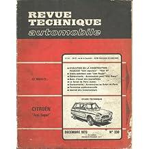 RTA Revue technique automobile 330. Expert automobile. 1973. Etude technique: Citroën Ami Super (Ami 6 à moteur GS).