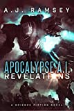 Apocalypse AI: Revelations (Book 2)