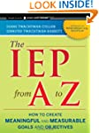 The IEP from A to Z: How to Create Me...