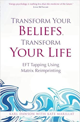 Transform Your Beliefs, Transform Your Life