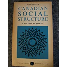 Canadian Social Structure: A Statistical Profile