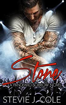 Stone: A Standalone Rock Star Romantic Comedy (Pandemic Sorrow) by [Cole, Stevie J]
