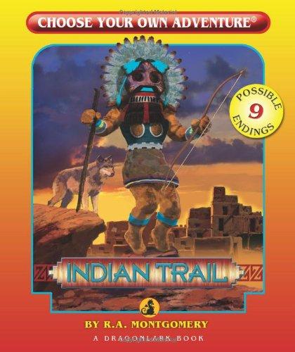 Indian Trail (Choose Your Own Adventure - Dragonlark)