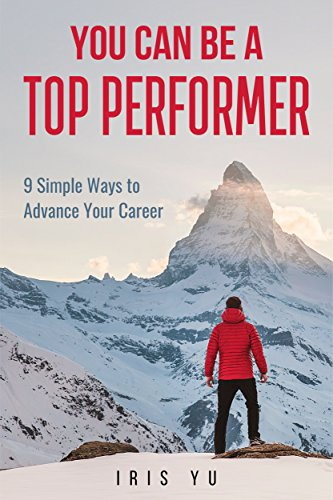 You Can Be A Top Performer by Iris Yu ebook deal