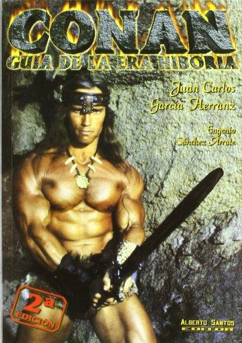 Conan. Guía de la Era Hiboria Juan Carlos Garcia Herranz