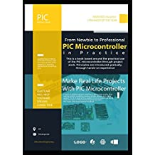 PIC Microcontroller in Practice: This is a book based around the practical use of the PIC microcontroller through project work. Principles are introduced gradually, through hands-on experience