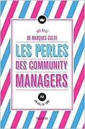 Les Perles des community managers: Quand les marques culte font le buzz! Loisirs / Sports/ Passions: Amazon.es: CM Hall of Fame: Libros en idiomas ...