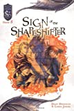 Sign of the Shapeshifter: Knights of the Silver Dragon, Book 3