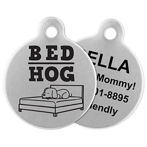Dog Hog Pet Bed - If It Barks Engraved Pet ID Tags For Dogs - Personalized Pet ID Name Tag Attachment - Made in USA, Stainless Steel Dog Tags (Bed Hog)