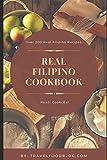 The Real Filipino Cookbook: Filipino Cookbook (Series Uno)