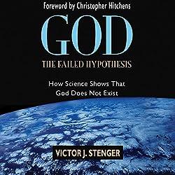 God - the Failed Hypothesis