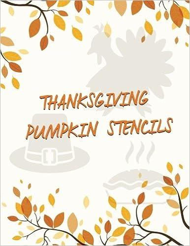 Thanksgiving Pumpkin Stencils: Pumpkin Stencils For Thanksgiving