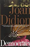 Democracy, Joan Didion, 0679754857