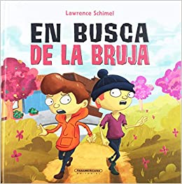 En busca de la bruja (Spanish Edition): Lawrence Schimel, Panamericana Editorial, Oscar Camacho: 9789583057106: Amazon.com: Books