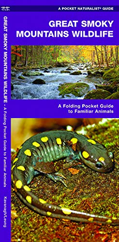 (Great Smoky Mountains Wildlife: A Folding Pocket Guide to Familiar Animals (Wildlife and Nature Identification))
