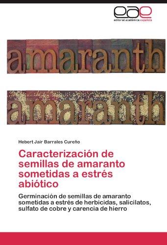 caracterizacion-de-semillas-de-amaranto-sometidas-a-estres-abiotico-germinacion-de-semillas-de-amara