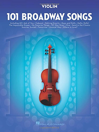 101 Broadway Songs for Violin by Hal Leonard