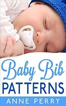 Baby Bib Patterns Anne Perry ebook