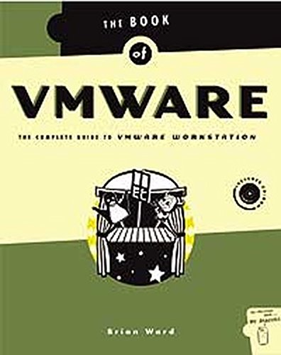 The Book of VMware: The Complete Guide to VMware Workstation