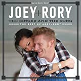 The Singer And The Song: The Best Of Joey + Rory (Vol.1)