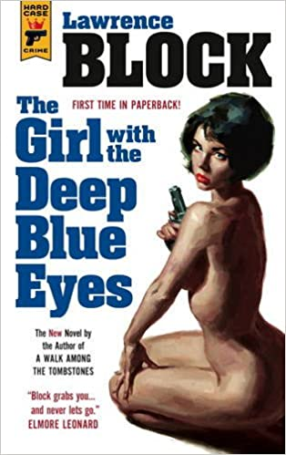 Book The Girl With the Deep Blue Eyes (Hard Case Crime)