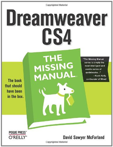 Dreamweaver CS4: The Missing Manual (Missing Manuals) by Brand: Pogue Press
