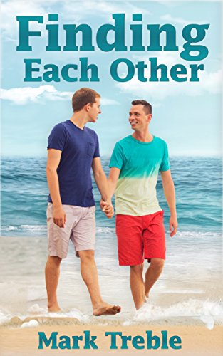 Finding Each Other: Book Two of the Finding Series by [Treble, Mark]