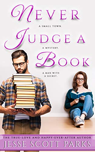 - Never Judge a Book: A Small-town Romantic Mystery