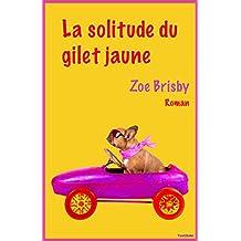 La solitude du gilet jaune (French Edition)
