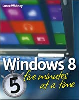 Windows 8 Five Minutes at a Time Front Cover
