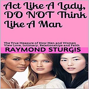 Act Like a Lady, Do Not Think Like a Man Audiobook