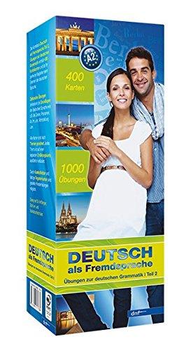 Deutsch als Fremdsprache: Übungen zur deutschen Grammatik Teil 2