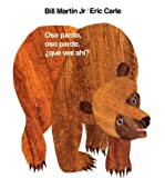 img - for Oso Pardo, Oso Pardo, Que Ves Ahi? (Brown Bear and Friends) (Hardback)(Spanish) - Common book / textbook / text book