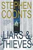 Liars and Thieves, Stephen Coonts, 0312283628
