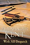 Front cover for the book With All Despatch by Alexander Kent
