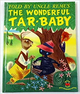Wonderful Tar-Baby, The: Told ...