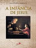 A infância de Jesus (Traduzido)