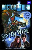 Doctor Who: Young Reader Adventures Book 2 - System Wipe/ The Good,the Bad and the Alien