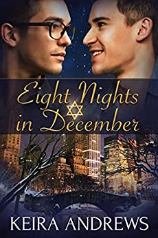 Eight Nights in December: Gay Holiday Romance by [Andrews, Keira]