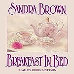 Breakfast in Bed | Sandra Brown