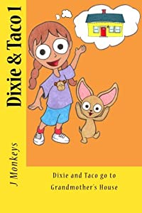 Dixie and Taco go to Grandmother's House