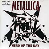 Hero of the Day [CD 2] by Metallica