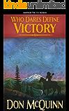 Who Dares Define Victory (The Moondark Saga Book 3)
