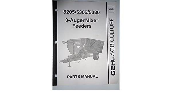 gehl 5205 5305 5380 3 auger mixer feeders parts manual