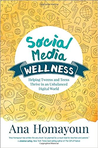 Image result for social media wellness: helping tweens and teens thrive in an unbalanced digital world