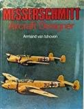 img - for Messerschmitt, aircraft designer book / textbook / text book