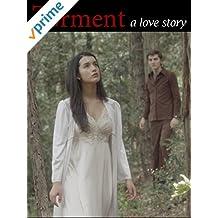 Torment: A Love Story