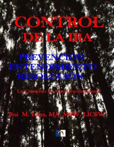 Control De La Ira: Prevencion, Entendimiento, Resolution (Spanish Edition) [Rui M. Lima] (Tapa Blanda)