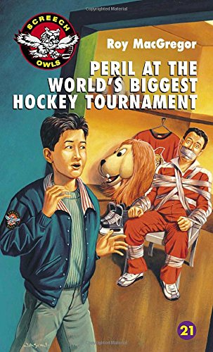 Peril at the World's Biggest Hockey Tournament (Screech Owls)