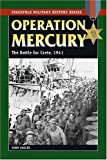 Operation Mercury, John Sadler, 0811735060